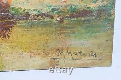 Old Impressionist Painting Oil On Wood Panel Signed M Matoses Nineteenth