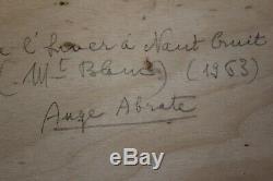 Ange Abrate Huile sur panneau bois 41 x 33 cm Mont Blanc Alpes 1963