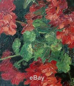 Lumineuse & Puissante Peinture 1900. Nature-morte Aux Géraniums Rouges. Martin